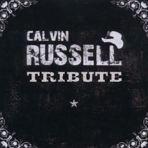 Calvin Russell Tribute