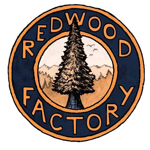 * Redwood Factory